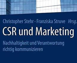CSR und Marketing: Nachhaltigkeit und Verantwortung richtig kommunizieren