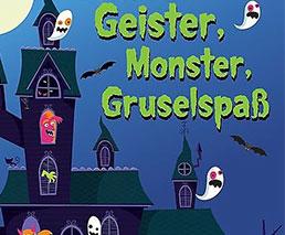 Geister, Monster, Gruselspass
