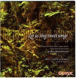 Let Us Sing Sweet Songs