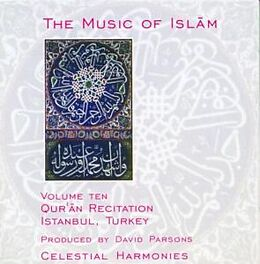 The Music Of Islam Vol. 10 (Quran Recitation)