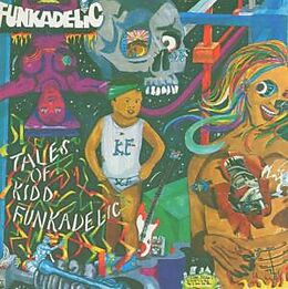 Tales Of Kidd Funkadelic (Remastered Edition)