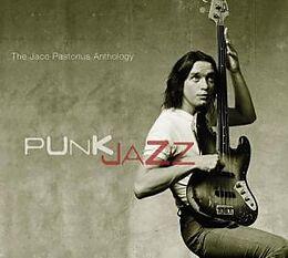 Punk Jazz-the Jaco Pastorius A