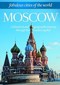 Fabulous Cities Of The World: Moscow [Version allemande]
