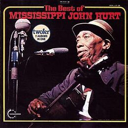 The Best Of Mississippi J.Hurt