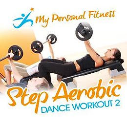 Step Aerobic Dance Workout 2: My Personal Fitness