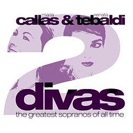 Callas & Tebaldi: 2 Divas