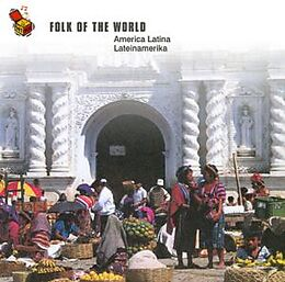 Folk Of The World: America Lat