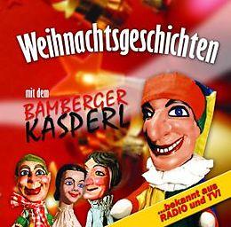 Weihnachtsgeschichten Mit Dem Bamberger Kasperl