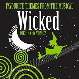 Wicked - Favourite Themes From The Musical