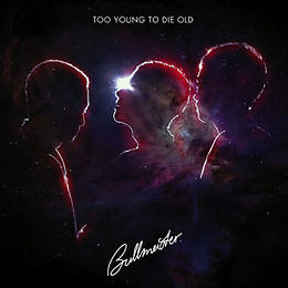 Too Young To Die Old