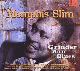 Grinder Man Blues
