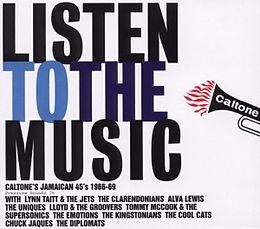 Listen To The Music (Caltone 1