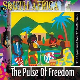 Spiritual World Collection: South Africa - The Pulse Of Freedom