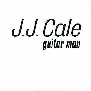 cale single guys After midnight (j j cale and then released the re-recording as a single after midnight is considered one of clapton's i wasn't a young man.
