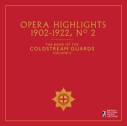 Coldstream Guards Vol.5: Opera Highlights 2