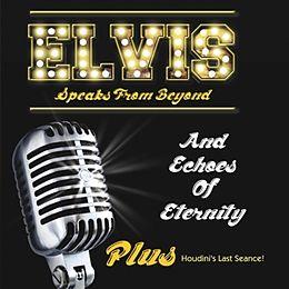 Elvis Speaks From Beyond