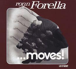 Ronn Forella....moves!