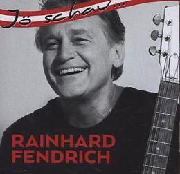 Jö Schau... Rainhard Fendrich