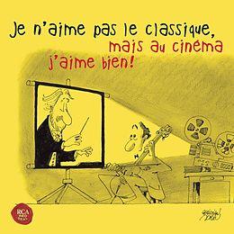 Je N'aime Pas Le Classique, Mais Au Cinéma J'aime