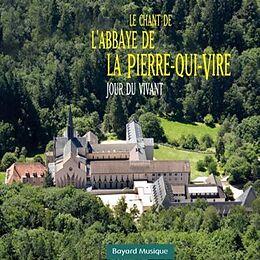 Le chant de l'abbaye de la Pierre-qui-Vire