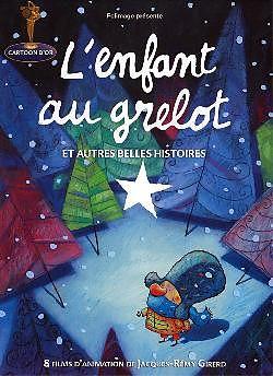 L'Enfant au Grelot et autres Belles Histoires [Versione francese]