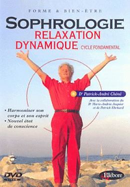 Sophrologie Relaxation Dynamique - Cycle Fondament