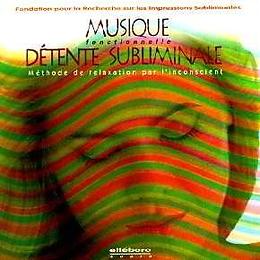 Musique Fonctionnelle Detente Subliminale