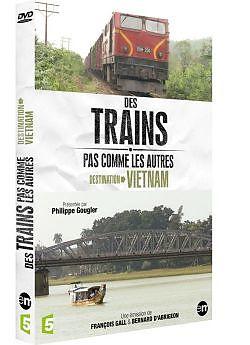 Des trains pas comme les autres - destination Vietnam [Versione francese]