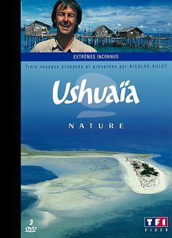 Ushuaïa Nature Vol.8: extrêmes inconnus