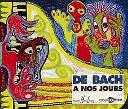 Bach A Nos Jours, De - Des 7 Ans