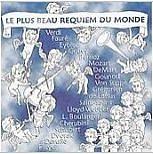 Le Plus Beau Requiem Du Monde - Das Scho