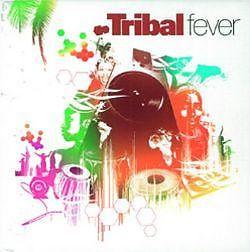 TRIBAL FEVER