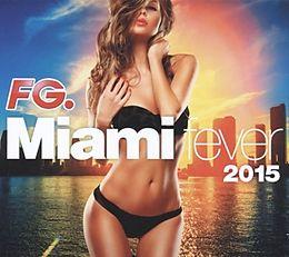 FG Miami fever 2015