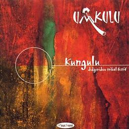 Kungulu - didgeridoo tribal festif