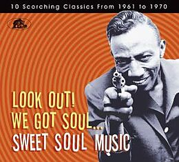 Look Out! We Got Soul-Sweet Soul Music