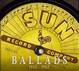 Sun Ballads,Vol.1 (1953-1957)