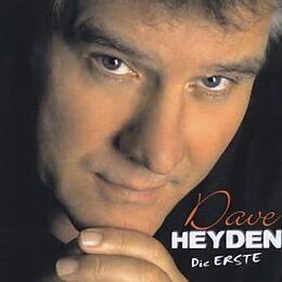 Dave Heyden-Die Erste