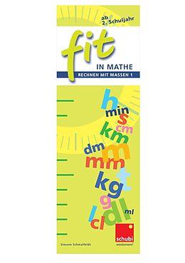 Fit in Mathe - Rechnen mit Massen 1 [Version allemande]