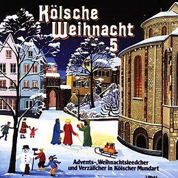 Kölsche Weihnacht Vol. 5