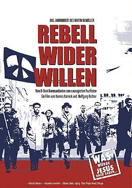 Rebell wider Willen - Das Jahrhundert des Martin Niemöller [Versione tedesca]