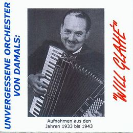 Will Glahé-Unvergessene Orches