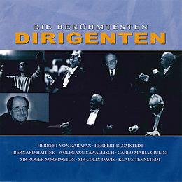 Die Berühmtesten Dirigenten