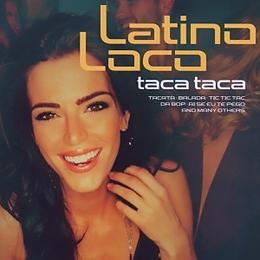 Latino Loco - Taca Taca