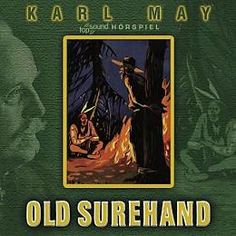 Karl May - Old Surehand (hörspiel)