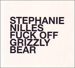 Fuck Off Grizzly Bear