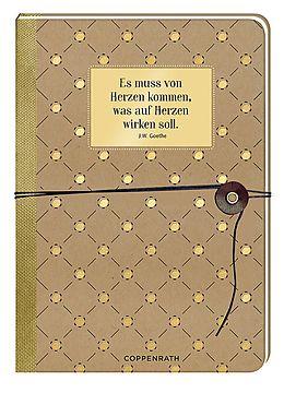 Notizbuch mit Wickelverschluss - Es muss von Herzen kommen, was auf Herzen wirken soll. [Version allemande]