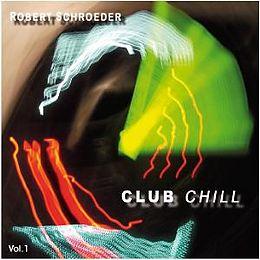 Club Chill Vol.1