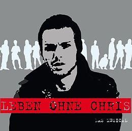 Leben Ohne Chris - Das Musical