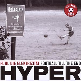 Fühl Die Elektrizität-Football Till The End