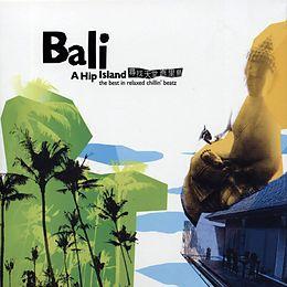 Bali - A Hip Island Vol. 1